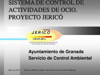 SISTEMA DE CONTROL DE ACTIVIDADES DE OCIO. PROYECTO JERICÓ