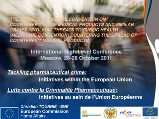 Tackling pharmaceutical  crime:   	  	initiatives  within  the  European  Union