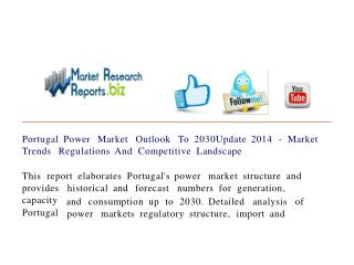 Portugal Power Market Outlook To 2030Update 2014 - Market Tr