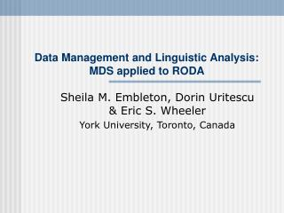 Data Management and Linguistic Analysis:  MDS applied to RODA
