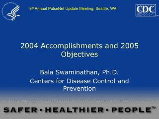 2004 Accomplishments and 2005 Objectives