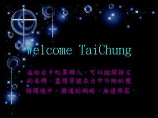 Welcome TaiChung