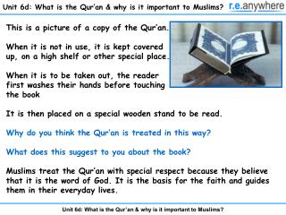 Unit 6d: What is the Qur an  why is it important to Muslims