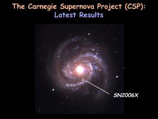 The Carnegie Supernova Project (CSP):  Latest Results