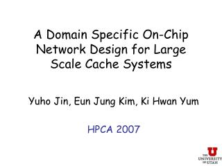 A Domain Specific On-Chip Network Design for Large Scale Cache Systems