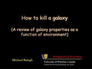 How to kill a galaxy (A review of galaxy properties as a function of environment)