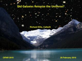 Did Galaxies Reionize the Universe?