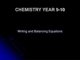 CHEMISTRY YEAR 9-10