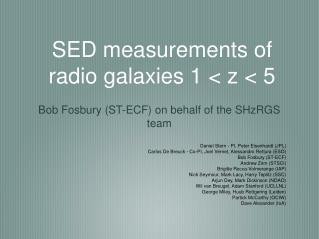 SED measurements of radio galaxies 1 < z < 5