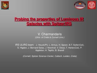Probing the properties of Luminous IR Galaxies with Spitzer/IRS