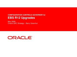 CONFIGURATION CONTROLS GOVERNOR for EBS R12 Upgrades