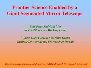 Frontier Science Enabled by a  Giant Segmented Mirror Telescope