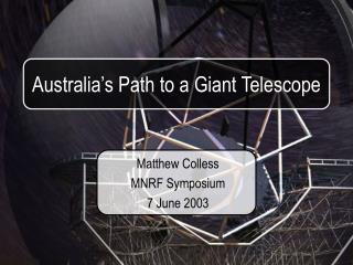 Australia's Path to a Giant Telescope