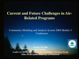 Current and Future Challenges in Air-Related Programs