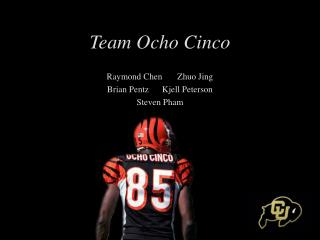 Team Ocho Cinco