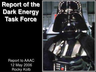 Report of the Dark Energy Task Force