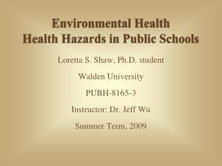 Environmental Health Health Hazards in Public Schools