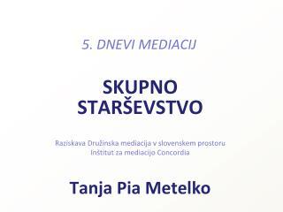 5. DNEVI MEDIACIJ