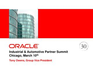 Industrial & Automotive Partner Summit Chicago, March 10 th