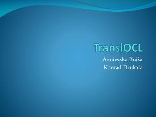TranslOCL