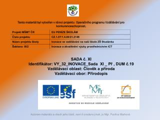 SADA č. XI  Identifikátor: VY_32_INOVACE_Sada  XI _ Př , DUM č.19
