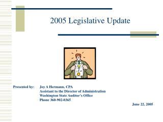 2005 Legislative Update