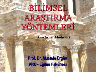 BILIMSEL ARASTIRMA Y NTEMLERI