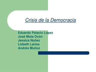 Crisis de la Democracia