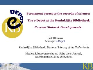 Permanent access to the records of science: