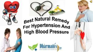 Best Natural Remedy For Hypertension And High Blood Pressure