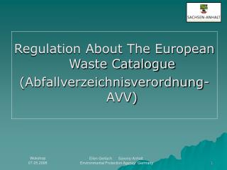 Regulation About The European Waste Catalogue (Abfallverzeichnisverordnung-AVV)