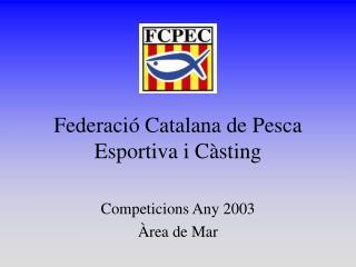 Federació Catalana de Pesca Esportiva i Càsting