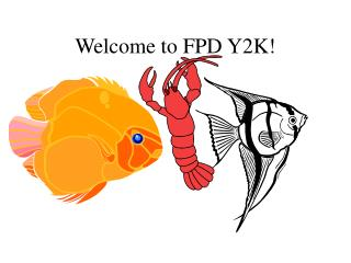 Welcome to FPD Y2K!