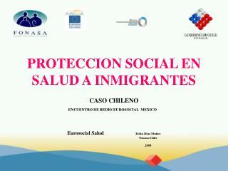 PROTECCION SOCIAL EN SALUD A INMIGRANTES