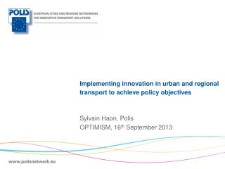 Implementing innovation in urban and regional transport to achieve policy objectives