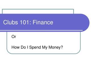 Clubs 101: Finance