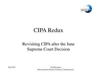 CIPA Redux