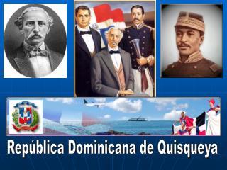 Rep�blica Dominicana de Quisqueya
