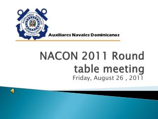 NACON 2011 Round table meeting