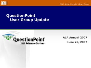 QuestionPoint     User Group Update