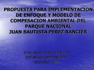 MARVIN MELGAR CEBALLOS REPUBLICA DOMINICANA, OCTUBRE, 2005