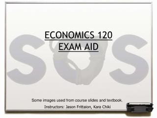 ECONOMICS 120 EXAM AID