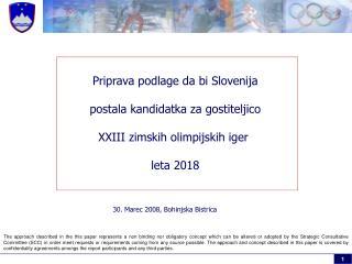 Pr iprava podlage da bi Slovenija postala kandidatka za gostiteljico