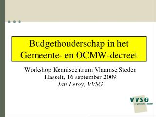Budgethouderschap in het Gemeente- en OCMW-decreet
