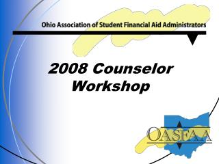 2008 Counselor Workshop