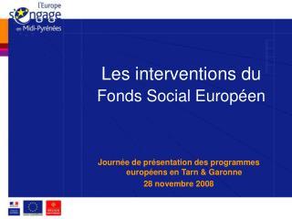Les interventions du  Fonds Social Europ�en