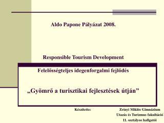 K�sz�tette:                               Zr�nyi Mikl�s Gimn�zium