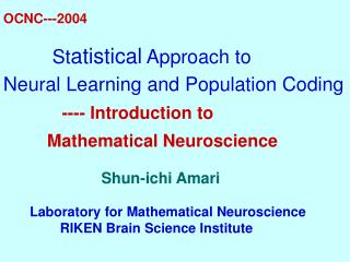 BRAIN biological science                        information science