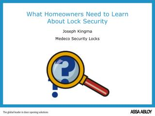 What Homeowners Need to Learn  About Lock Security