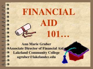 FINANCIAL  AID  101�